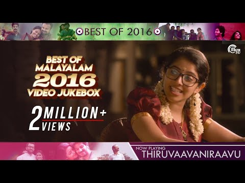 Best of Malayalam Songs 2016   Video Jukebox   Hit Malayalam Songs Nonstop Playlist