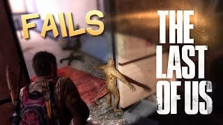The Last of Us FAIL Compilation