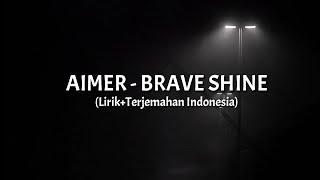Download lagu Brave Shine - Aimer (Lirik+Terjemahan Indonesia) || Opening 02 Fate Stay Night UBW ||