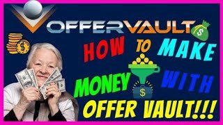 [Offer Vault Review] - How To Make Money With Offer Vault 2018