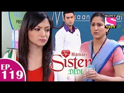 Hamari Sister Didi - हमारी सिस्टर दीदी - Episode 119 - 26th January 2015 video