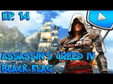 Assassin's Creed 4 : Black Flag : Attaque du Fort | Episode 14 - Let's Play