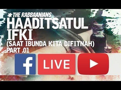 [LIVE] Haaditsatul Ifki(Saat Ibunda Kita Di Fitnah) - Ustadz Muhammad Nuzul