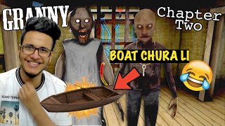 Granny (Chapter 2) Horror Game | Granny ki Boat Chura li😂