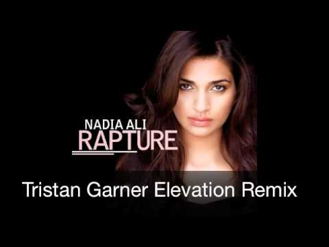 "Nadia Ali ""Rapture"" (Tristan Garner Elevation Remix)"