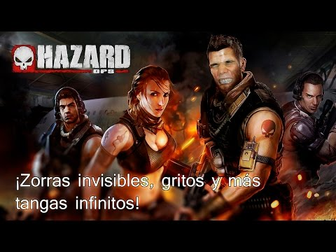 [HAZARD OPS] (Open beta) - ¡Zorras invisibles, gritos y más tangas infinitos!