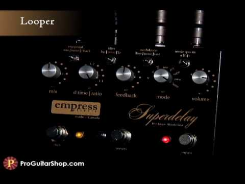 Empress Vintage Modified Superdelay Pt.2