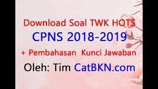 Download Soal TWK HOTS CPNS 2018 2019 dan Pembahasan Kunci Jawabannya
