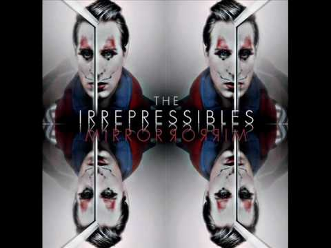 Irrepressibles - Forget The Past