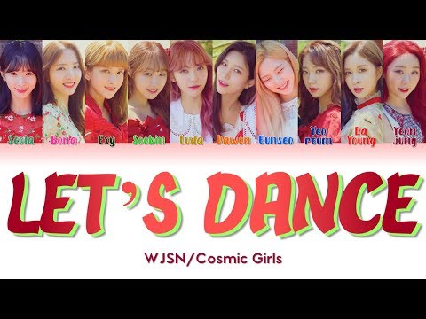 "Download WJSN/Cosmic Girls 우주소녀 "" Let's Dance 우리끼리 "" s ColorCoded/ENG/HAN/ROM/가사 Mp4 baru"