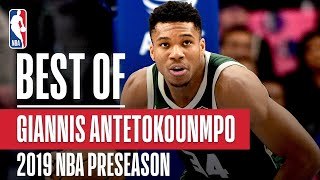 BEST OF GIANNIS From 2019 NBA Preseason
