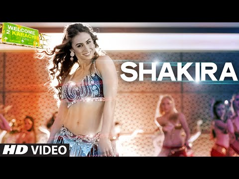 'Shakira' Video Song | Welcome To Karachi | T-Series