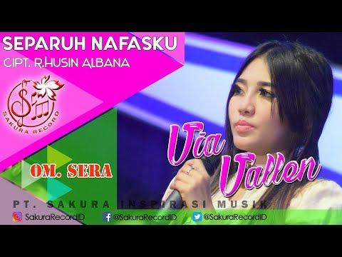 Via Vallen -  Separuh Nafasku - OM.SERA (Official Music Video)