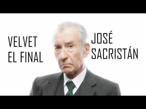 VELVET | EL FINAL | JOSÉ SACRISTÁN :