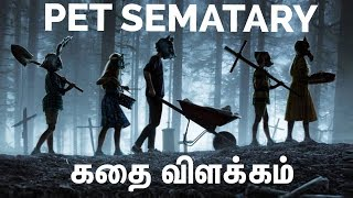 Pet Sematary Movie Explained In Tamil In 5 Minutes