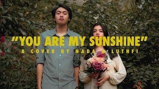 Nada & Luthfi - You Are My Sunshine (Cover)