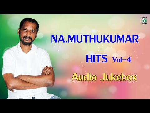 Na Muthukumar Super Hit Audio Jukebox Vol 3