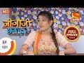 Jijaji Chhat Per Hai - Ep 101 - Full Episode - 29th May, 2018 thumbnail