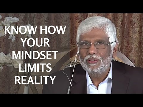 Know How Your Mindset Limits Reality