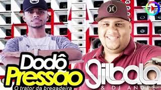 Gil Bala e Dodo Pressão   Pra Paredão 2018   Músicas Novas Carnaval   Só as Melhores