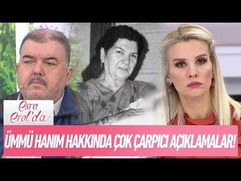 Ümmü Hanım hakkında çok çarpıcı açıklamalar - Esra Erol'da 13 Aralık 2017
