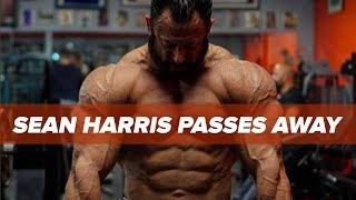 IFBB Pro Sean Harris Passes Away - Drowsy Driving