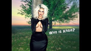 Who is Angie - Second Life