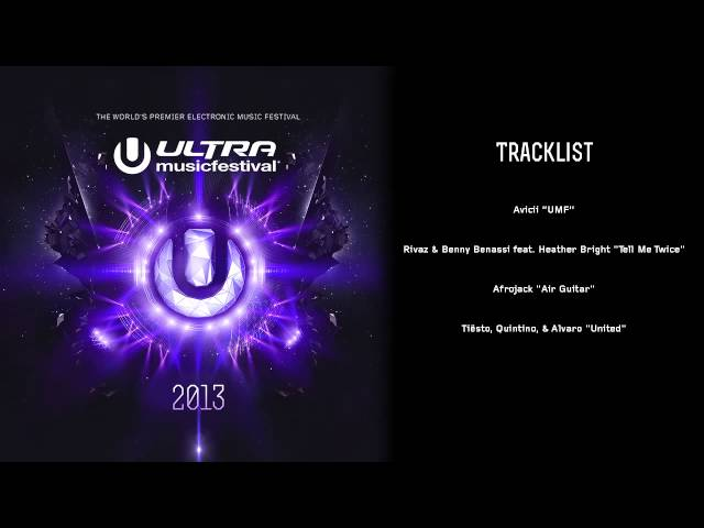 Ultra Music Festival 2013 - Official Anthems Sampler