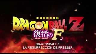 Dragon Ball Z La Dragon Ball Z La Resurecsion De Friser   Trailer Doblado al Español HD