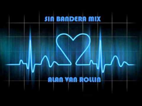 Sin Bandera Mix - AVR