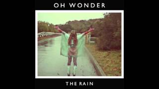 Oh Wonder - The Rain (Official Audio)