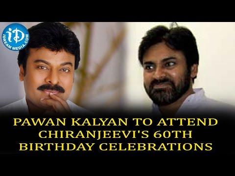 Pawan Kalyan To Attend Chiranjeevi's 60th Birthday Celebrations Photo Image Pic