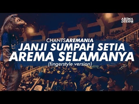 Chants Aremania - Janji Sumpah Setia Arema Selamanya Cover (fingerstyle version)