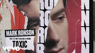 Mark Ronson - Toxic (Official Audio) ft. Ol' Dirty Bastard, Tiggers