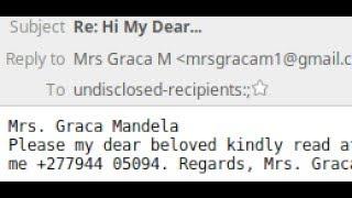 """Hi My Dear"" Graca Mandela Nigerian Scam - Spams and Scams"