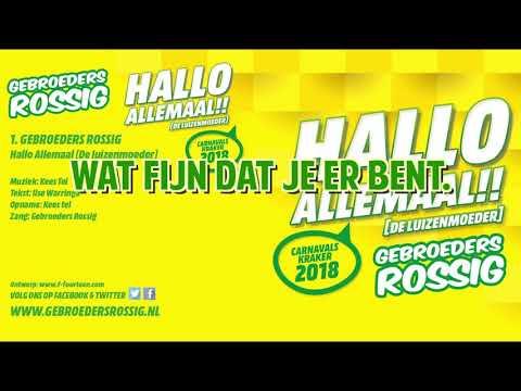 Gebroeders Rossig - Hallo Allemaal (Meezing Video)