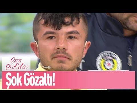 Canlı yayında şok gözaltı!  - Esra Erol'da 7 Haziran 2019