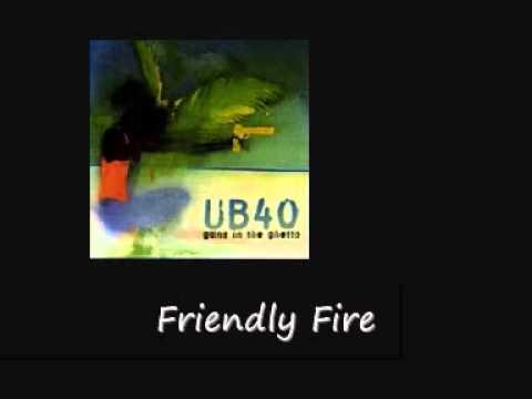 Ub40 - Friendly Fire