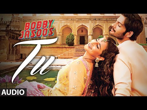 Bobby Jasoos: Tu Full Audio Song | Vidya Balan | Papon | Shreya...