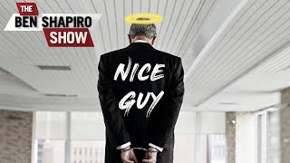 Being Nice Is Against The Rules   The Ben Shapiro Show Ep. 584