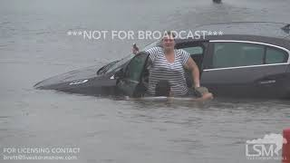 8 30 17 Vidor, TX White Water On I-10 Woman Rescued From Car In Neck Deep Water