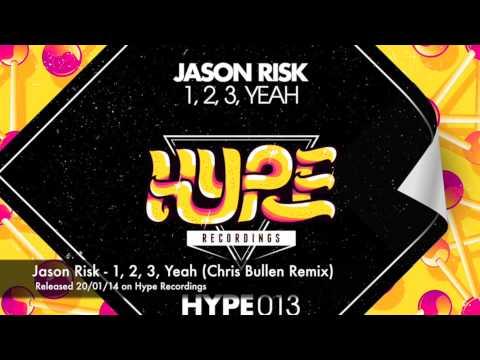 Jason Risk - 1 2 3 Yeah Chris Bullen Remix *OUT JAN 20TH*