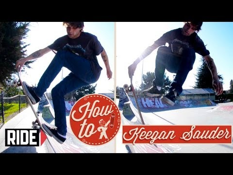 How-To Skateboarding: Blunt Crail Body Varial with Keegan Sauder