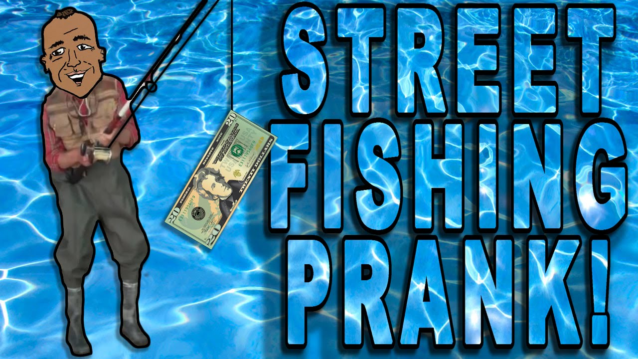 Street Fishing Prank (Original) By Will Koz