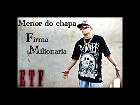 Mc Menor Do Chapa   Firma Milionaria Video Oficial