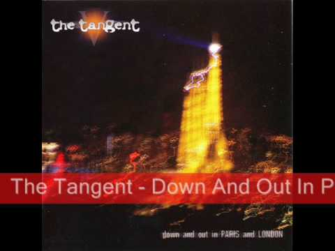 The Tangent - Down And Out In Paris And London (2009) Video