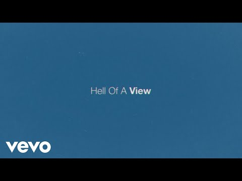 Eric Church - Hell Of A View (Official Lyric Video)