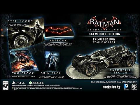 Batman Arkham Knight: Batmobile & Limited Editions Revealed!