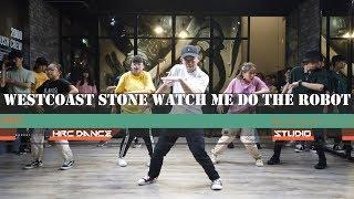 Westcoast Stone watch me do the robot | 淋雨 Popping(初級)