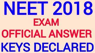 NEET 2018 OFFICIAL ANSWER KEYS